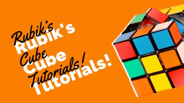 Rubik Cube Tutorial