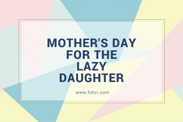 女儿在母亲节为妈妈做点什么