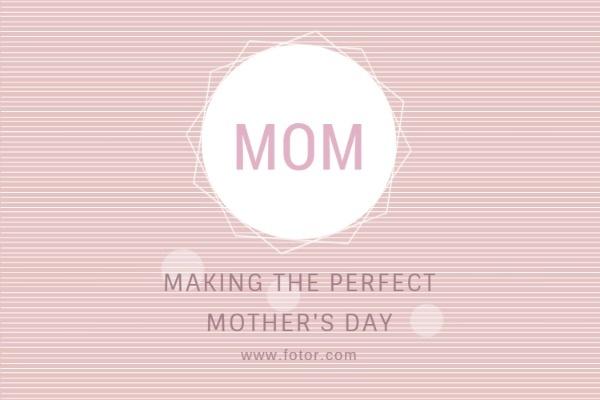 让妈妈一个过美好的母亲节