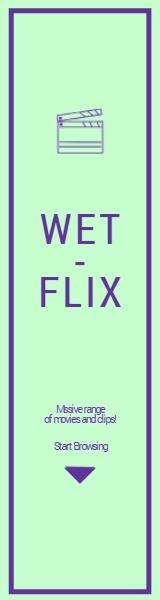 Wet Flix
