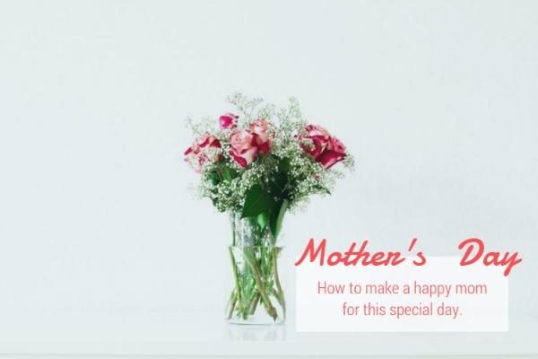 如何在母亲节使妈妈开心