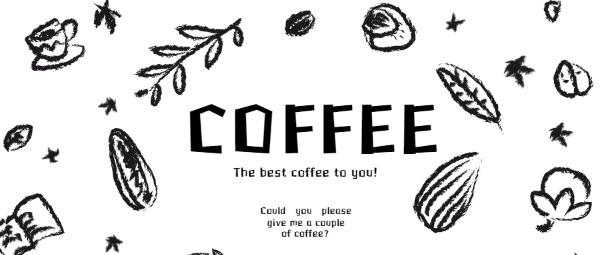 给你最好的咖啡黑白色